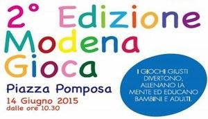 """Domenica 14 giugno siamo in Pomposa a Modena per """"Modena Gioca"""""""